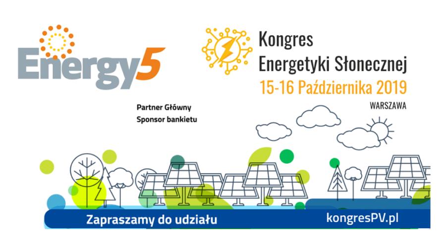 Energy5 głównym partnerem I Kongresu Energetyki Słonecznej